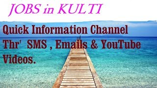 JOBS in KULTI  for Freshers & graduates. Industries, companies