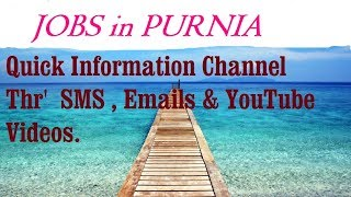 JOBS in PURNIA   for Freshers & graduates. Industries, companies.
