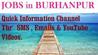 JOBS in BURHANPUR    for Freshers & graduates. Industries, companies
