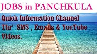 JOBS in PANCHKULA   for Freshers & graduates. Industries, companies