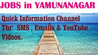 JOBS in YAMUNANAGAR   for Freshers & graduates. Industries, companies