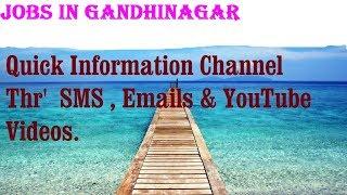 JOBS in GANDHINAGAR       for Freshers & graduates. Industries, companies