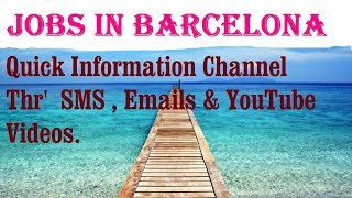 Jobs in BARCELONA  City for freshers & graduates. industries, companies. SPAIN