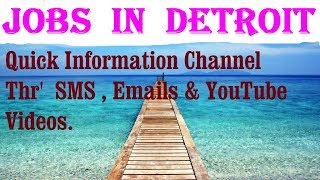 Jobs  in  DETROIT   City for freshers & graduates. industries, companies.  AMERICA.  USA