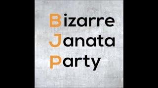 Bizarre Janata Party | BJP के नेताओं के अनोखे तर्क