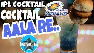 ipl cocktail for mumbai indians | Cocktail Aala Re | dada bartender | mumbai indians ipl cocktail