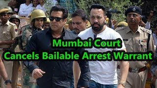 Salman Khan Bailable Arrest Warrant In Hit And Run Case Cancelled By Mumbai Session Court