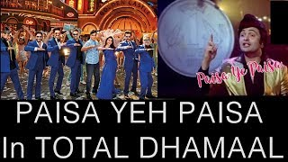 Paisa Ye Paisa Song Recreated For Total Dhamaal Movie
