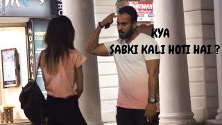 KYA Sabki Kali Hoti Hai ?? | Comment Trolling | prank in india 2018