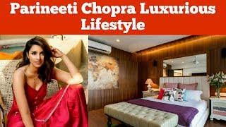 Parineeti Chopra Luxurious Lifestyle - Inside Video Of Her Luxurious House