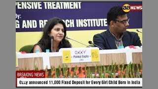 Oxxy announced 11,000 Fixed Deposit for Every Girl Child Born in India