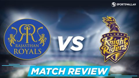 Rajasthan Royals vs Kolkata Knight Riders | Match Review
