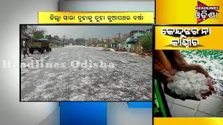 Hailstorm In Keojhar