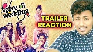 Veere Di Wedding Trailer Reaction   Kareena Kapoor Khan, Sonam Kapoor, Swara, Shikha Talsania