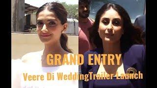 Kareena Kapoor Khan & Sonam Kapoor GRAND Entry - Veere Di Wedding Trailer Launch