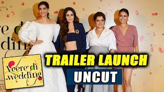 Veere Di Wedding Trailer Launch Full Video | Kareena Kapoor, Sonam Kapoor, Swara Bhaskar, Shikha