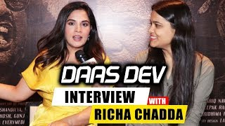 Daas Dev | Chit Chat With Richa Chadda | Interview With Paro