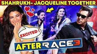 After Salman's RACE 3, Jacqueline Fernandez In Shahurkh Khan's Film