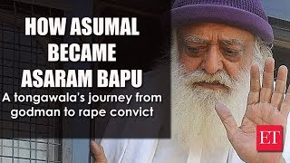 Asaram Bapu: A tongwala's journey from godman to rape convict