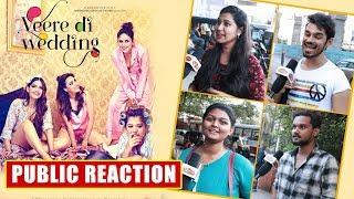 Veere Di Wedding Trailer | PUBLIC REACTION | Kareena Kapoor, Sonam Kapoor, Swara Bhaskar, Shikha