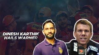 Dinesh Karthik terms David Warner as 'special player'