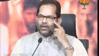 BJP Press on Haridwar Stampede, Jan Chetna Yatra & UP Govt: Sh. Mukhtar Abbas Naqvi: 08.11.2011