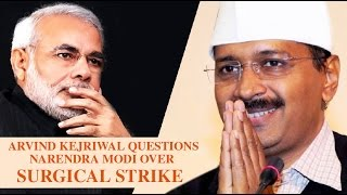 Arvind Kejriwal questions Narendra Modi over Surgical Strike by India in POK  | India Matters |