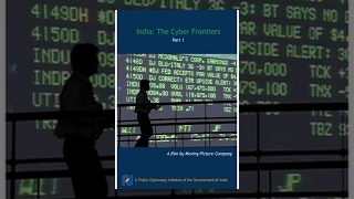 India: The Cyber Frontiers - Part 1