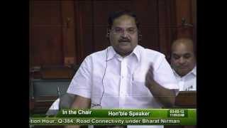 Question Hour: Q-384: Road Connectivity under Bharat Nirman: Sh. Balkrishna Shukla: 03.05.2012
