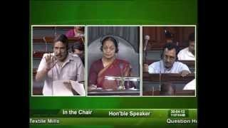 Question Hour: Q-341: Revival of Closed Textile Mills: Sh. Mahendrasinh Chauhan: 30.04.2012