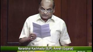 Matters of Urgent Public Importance: Sh. Naranbhai Kachhadia: 30.04.2012