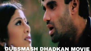 Dubsmash/dhadkan movie