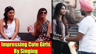 Impressing Cute Girls By Singing & Playing Guitar | Pranks in India 2018 | MBHU Ep.5 | Unglibaaz