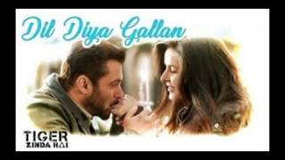 Dil Diyan Gallan | Tiger Zinda Hai | Salman - Katrina | New Latest Bollywood Song |