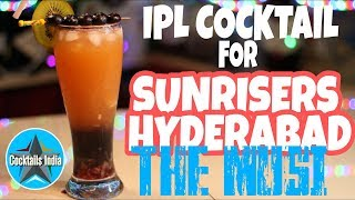 ipl cocktail for sunrisers hyderabad | the musi cocktail | dada bartender | cocktail for ipl