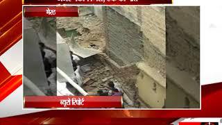 मेरठ - जर्जर मकान गिरा, एक की मौत  - tv24