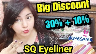 Sasta Makeup | SQ Eyeliner Flat 30% + 10% JSuper Kaur Discount | Affordable Makeup | JSuper Kaur