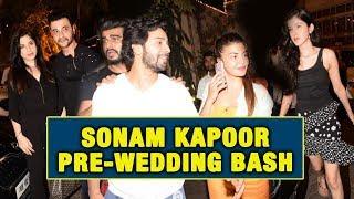 Sonam Kapoor Pre-Wedding Bash | Varun Dhawan, Arjun Kapoor, Jacqueline Fernandez