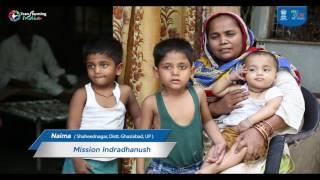 Meet Naima, Beneficiary of Mission Indradhanush, Ensuring Immunisation of all Children