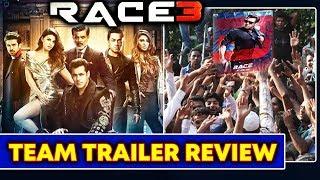 Race 3 Team Trailer Review | Salman Khan | Jacqueline Fernandez | Anil Kapoor | Daisy Shah