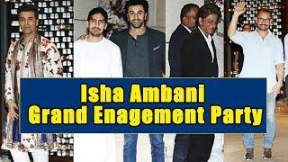 Isha Ambani Engagement FULL NIGHT Party | Shahrukh Khan, Ranbir Kapoor, Aamir Khan, Karan Johar