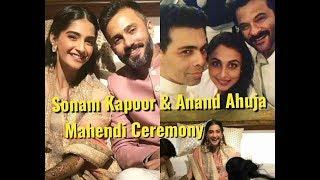Sonam Kapoor & Anand Ahuja Mehndi Ceremony With Bollywood Celebs - Sonam Kapoor Marriage