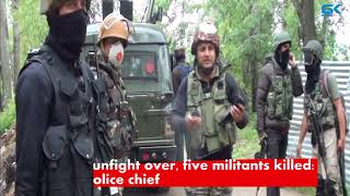 Shopian gunfight over, five militants killed: Kashmir police chief