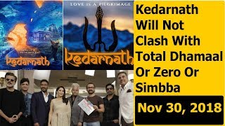 Kedarnath Versus Total Dhamaal Clash Averted I Ab Nahi Hoga Clash