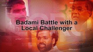 Battle for Badami: Siddaramaiah, Sriramulu and a local challenger