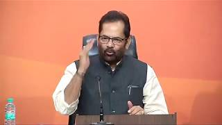 Press Conference by Shri Mukhtar Abbas Naqvi at BJP Central Office, New Delhi : 28.10.2017