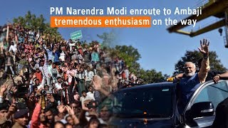 People's love & affection for their beloved PM Narendra Modi on display on his way to Ambaji temple.