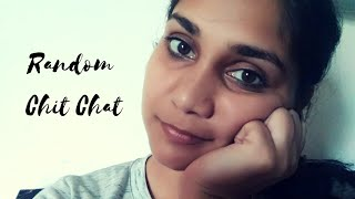 Random Chit Chat #1 | Have some questions for you! | Nidhi Katiyar