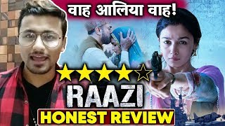 RAAZI Movie HONEST REVIEW | Alia Bhatt BRILLIANT Performance | 4 Stars