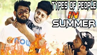 Types of people in summer-garmi ka mausam | indian swaggers
